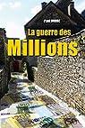 La guerre des Millions par Ivoire