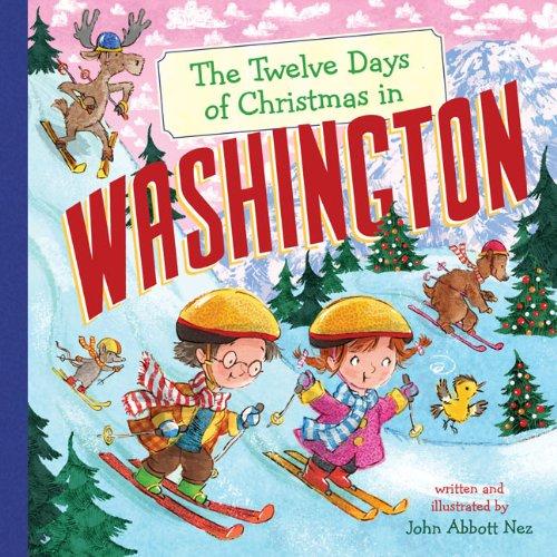 The Twelve Days of Christmas in Washington (The Twelve Days of Christmas in America) (Days The Of On Twelve Christmas)