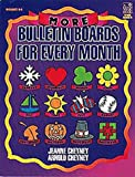 More Bulletin Boards for Every Month, Jeanne Cheyney, 0673363856