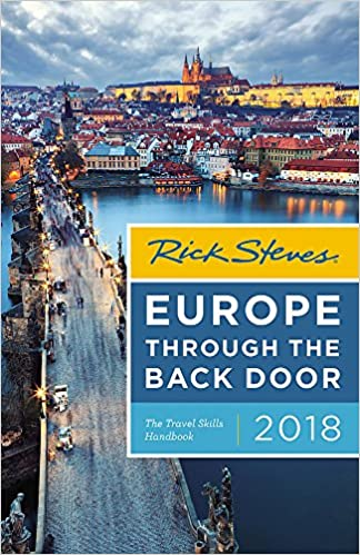 Rick Steves Europe Through The Back Door The Travel Skills Handbook