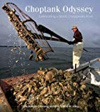 img - for Choptank Odyssey: Celebrating a Great Chesapeake River book / textbook / text book