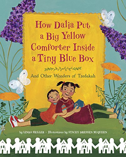 How Dalia Put a Big Yellow Comforter Inside a Tiny Blue Box: And Other Wonders of Tzedakah (Box World Tzedakah)