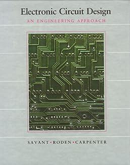 electronic circuit design c j savant 9780805378603 amazon com booksElectronic Circuit Design By Cj Savant #1