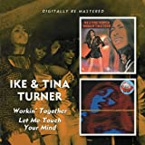 Working Together/Let Me Touch Your Mind /  Ike & Tina Turner