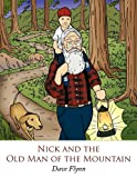 Nick and the Old Man of the Mountain, Dave Flynn, 1438993560