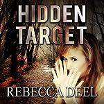 Hidden Target: Otter Creek, Book 2 | Rebecca Deel