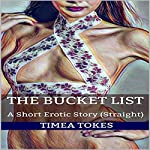 The Bucket List: A Short Erotic Story | Timea Tokes