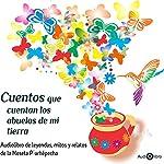 Cuentos Que Cuentan Los Abuelos De Mi Tierra [Tales from My Grandparents] | Irma Linares Alvarado,Alberto Medina Pérez