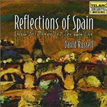 David Russell: Reflections of Spain - Spanish Favorites for Guitar