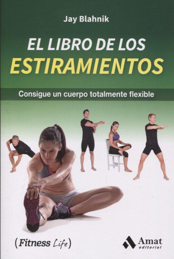 El libro de los estiramientos (Fitness Life)