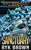 Ep.#8 - Sanctuary (The Frontiers Saga - Part 2: Rogue Castes)