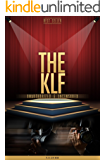 The KLF Unauthorized & Uncensored (All Ages Deluxe Edition with Videos)