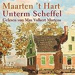 Unterm Scheffel | Maarten't Hart