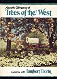 Historic Trees of the West, Lambert Florin, 0875643396