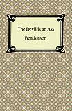The Devil Is an Ass, Ben Jonson, 1420940929