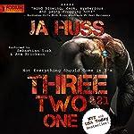 Three, Two, One (321): A Dark Suspense | JA Huss