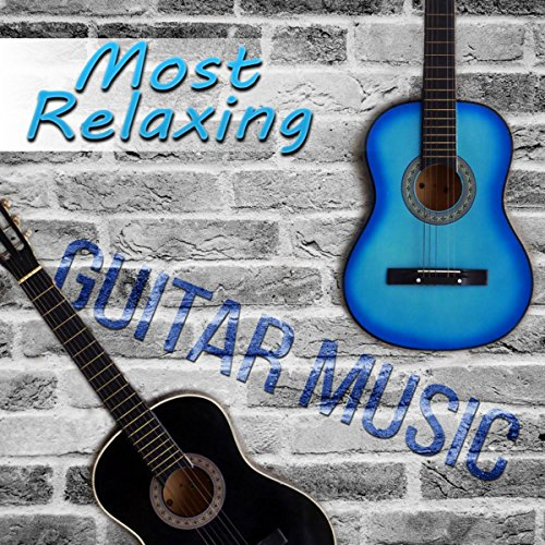 Most Relaxing Guitar Music - Music for Deep Meditation, Spanish Guitar Instrumental Music, Acoustic Guitar, Smooth Jazz, Dinner Party Background Music