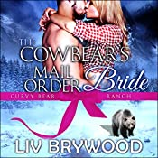 The Cowbear's Mail Order Bride: Curvy Bear Ranch, Book 6 | Liv Brywood