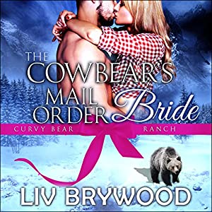 The Cowbear's Mail Order Bride Audiobook