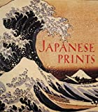 Japanese Prints, James T. Ulak, 0789206137