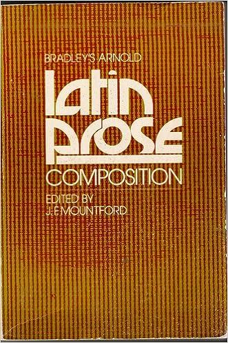Bradley's Arnold: Latin Prose Composition, Mountford, J. F. (Ed.)