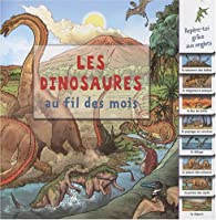 Les dinosaures au fil des mois par Michael Benton
