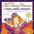 The Very Fairy Princess: A Spooky, Sparkly Halloween