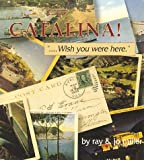 Catalina - Wish You Were Here, Ray Miller, 0913056138