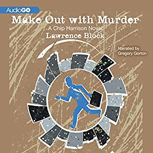 Make Out with Murder Audiobook
