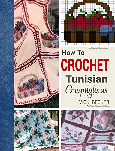 How To Crochet Tunisian Graphghans Graphghan Crochet Patterns Book