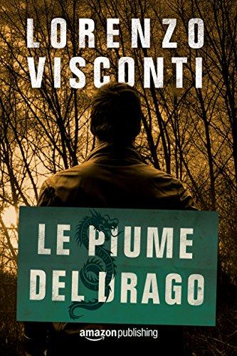 Le piume del Drago (Dragon Vol. 2) (Italian Edition)