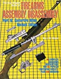 Gun Digest Book of Firearms Assembly/Disassembly, J. B. Wood, 0873491238