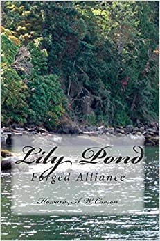 Book Lily Pond: Forged Alliance: Volume 1
