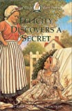 Front cover for the book Felicity Discovers a Secret by Valerie Tripp