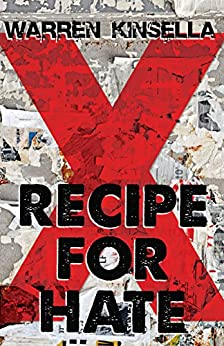 Recipe for Hate (The X Gang) by [Kinsella, Warren]