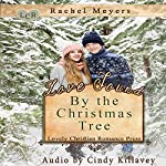 Love Found by the Christmas Tree | Rachel Meyers