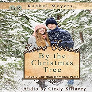 Love Found by the Christmas Tree Audiobook