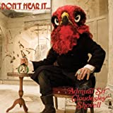 Don't Hear It...Fear It by Admiral Sir Cloudesley Shovell