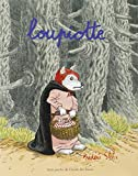 img - for Loupiotte (French Edition) book / textbook / text book