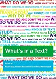 What's in a Text? Inquiries into the Textual Cornucopia, Adam Glaz, 1443836362