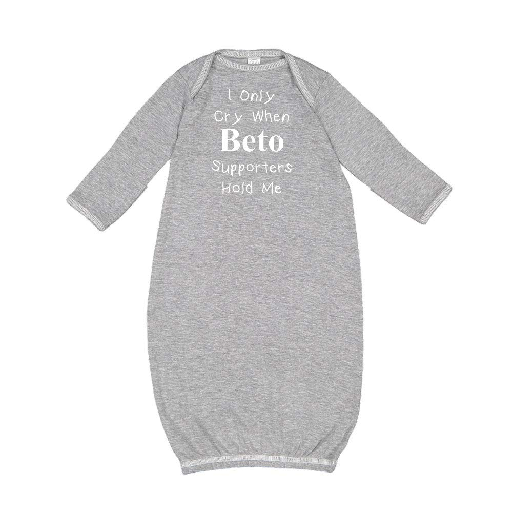 I Only Cry When Beto Supporters Hold Me Political Republican Baby Cotton Sleeper Gown