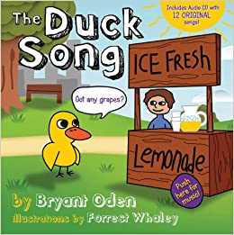 The Duck Song Bryant Oden Forrest Whaley 9780984395590 Amazon