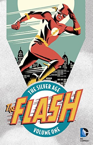 The Flash: The Silver Age Vol. 1 (Super Silver Heroes Age)