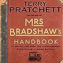Mrs Bradshaw's Handbook Hörbuch von Terry Pratchett Gesprochen von: Penelope Keith, Michael Fenton Stevens