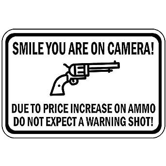 Cartel de aluminio de Smile You are on Camera Due to Price ...