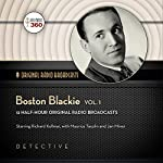 Boston Blackie, Volume 1: Classic Radio Collection |  Hollywood 360
