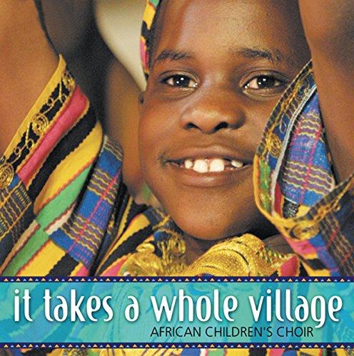 It Takes A Whole Village