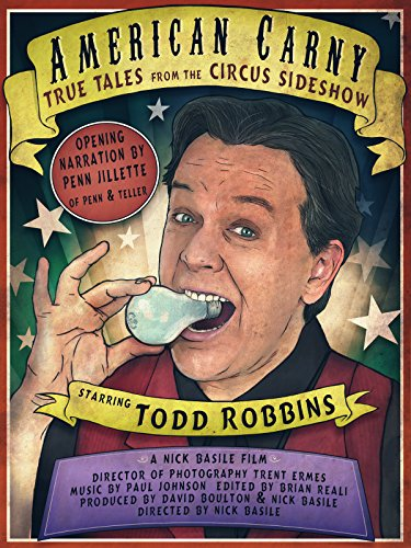 American Carny: Sincere Tales from the Circus Sideshow