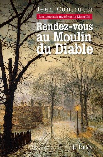 Rendez Vous Au Moulin Du Diable Romans Historiques French
