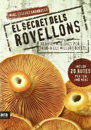 Descargar Libro El Secret Dels Rovellons Marc Estévez Casabosch